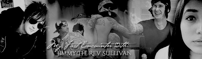 My First Encounter With: Jimmy The Rev Sullivan