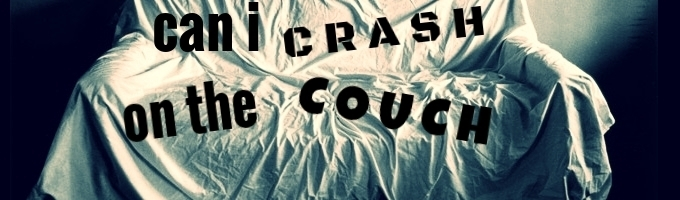 Can I Crash On The Couch?