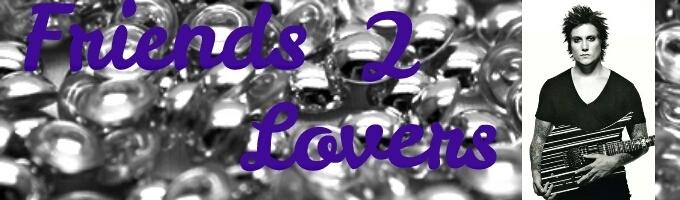 Friends 2 Lovers